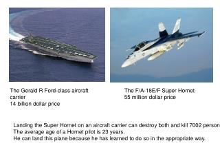 The Gerald R Ford-class aircraft carrier 14 billion dollar price