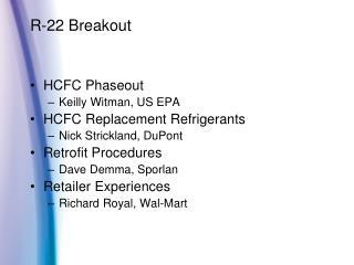 R-22 Breakout