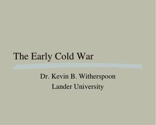 The Early Cold War