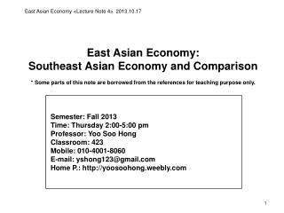 East Asian Economy:  Southeast  Asian  Economy and Comparison