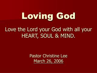 God�s CHARACTER COMPELS us to love Him.