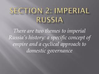 Section 2: Imperial Russia