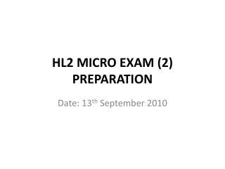 HL2 MICRO EXAM (2) PREPARATION