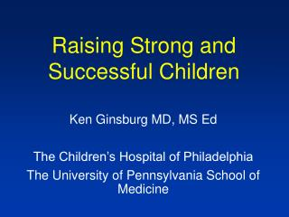 Raising Strong and Successful Children