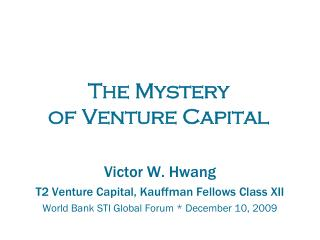 The Mystery  of Venture Capital
