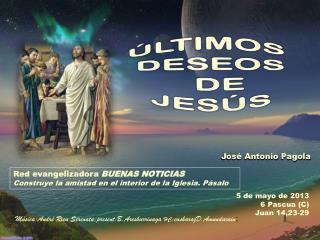 5 de mayo de 2013 6 Pascua (C) Juan 14,23-29