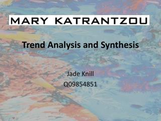Trend Analysis and Synthesis
