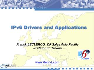 IPv6 Drivers and Applications