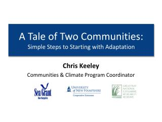 A Tale of Two Communities: Simple Steps to Starting with Adaptation