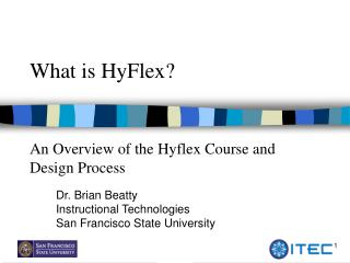 What is HyFlex?  An Overview of the Hyflex Course and Design Process