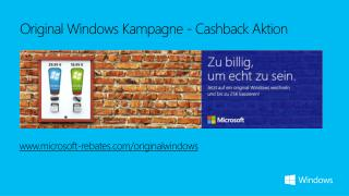 Original Windows  Kampagne  - Cashback  Aktion