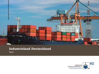 Industrieland Deutschland