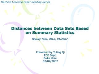 Distances between Data Sets Based on Summary Statistics