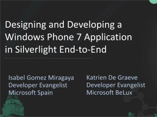 Designing  and Developing a Windows Phone 7 Application in Silverlight  End-to-End