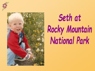 Seth at Rocky Mountain National Park