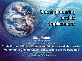 Geoengineering and its Implications