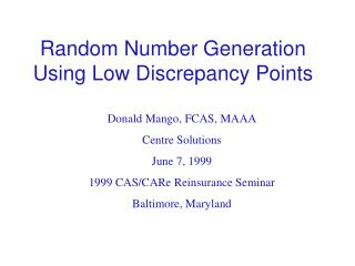 Random Number Generation Using Low Discrepancy Points