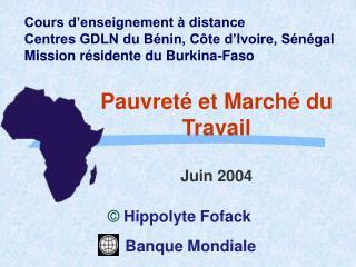 Pauvret  et March  du Travail  Juin 2004