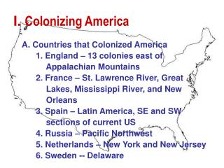 I. Colonizing America