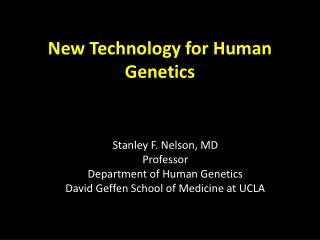 New Technology for Human Genetics