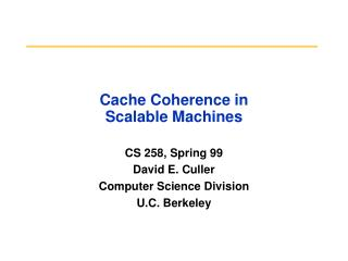 Cache Coherence in  Scalable Machines