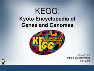 KEGG: Kyoto Encyclopedia of Genes and Genomes