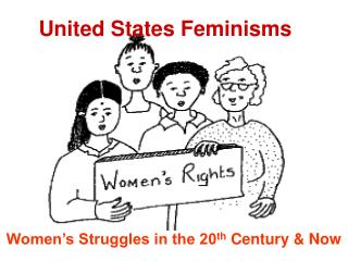 United States Feminisms