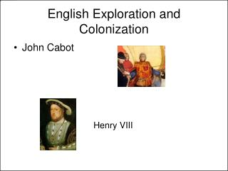 English Exploration and Colonization