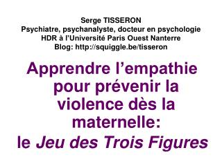 Apprendre l'empathie pour prévenir la violence dès la maternelle: le  Jeu des Trois Figures