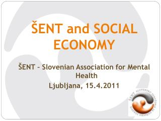 �ENT and SOCIAL ECONOMY