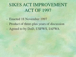 SIKES ACT IMPROVEMENT ACT OF 1997