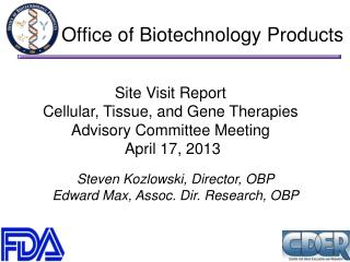 Office of Biotechnology Products