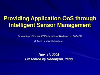 Providing Application QoS through Intelligent Sensor Management