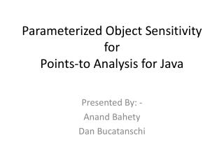 Parameterized Object Sensitivity for Points-to Analysis for Java