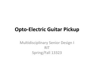Opto-Electric Guitar Pickup