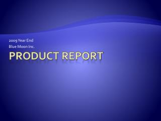Product  Report