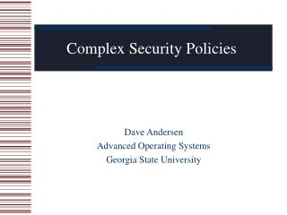 Complex Security Policies