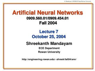 Artificial Neural Networks 0909.560.01/0909.454.01 Fall 2004