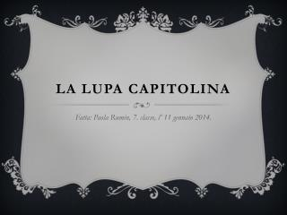 LA LUPA CAPITOLINA