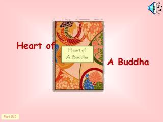 Heart of  A Buddha