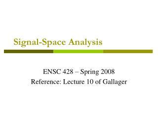 Signal-Space Analysis