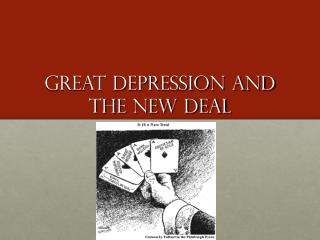 Great Depression and the New Deal