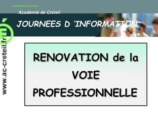 RENOVATION de la VOIE PROFESSIONNELLE
