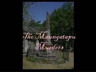 The Maungatapu Murders