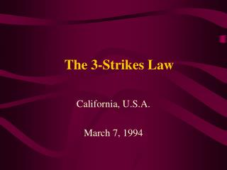 The 3-Strikes Law