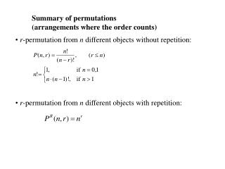 Summary of permutations  (arrangements where the order counts)