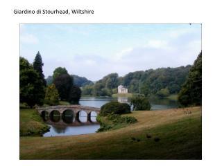 Giardino di  Stourhead , Wiltshire