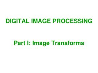 Part I: Image Transforms