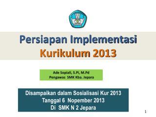 Persiapan Implementasi Kurikulum  2013