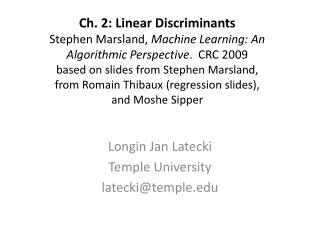 Longin Jan Latecki Temple University latecki@temple